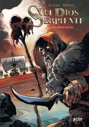 EL DIOS SERPIENTE #03. LOS MANES DE LOKI