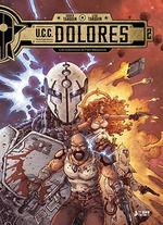 U.C.C. DOLORES #02. LOS HUERFANOS DE FORT MESSAOUD