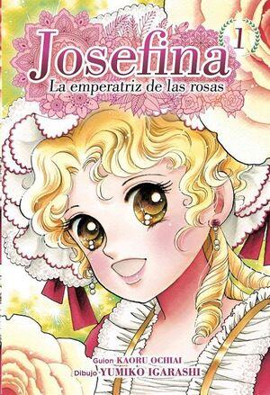 JOSEFINA: LA EMPERATRIZ DE LAS ROSAS #01