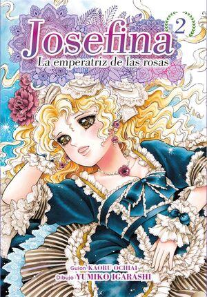 JOSEFINA: LA EMPERATRIZ DE LAS ROSAS #02
