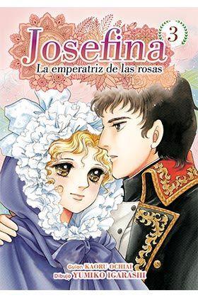 JOSEFINA: LA EMPERATRIZ DE LAS ROSAS #03