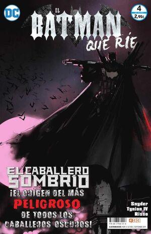 EL BATMAN QUE RIE #04. EL CABALLERO SOMBRIO