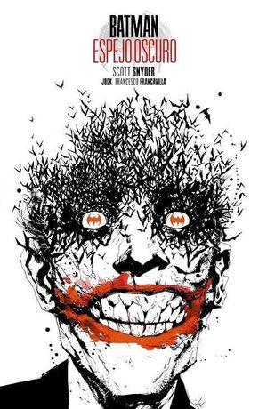 BATMAN: ESPEJO OSCURO. EDICION DELUXE
