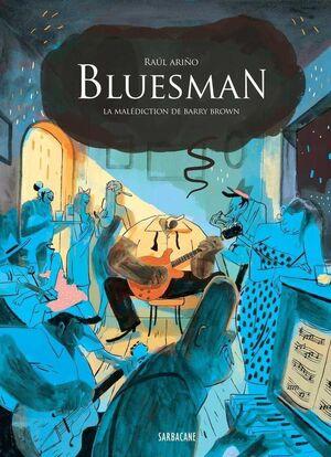 BLUESMAN: LA MALDICION DE DE BARRY BROWN