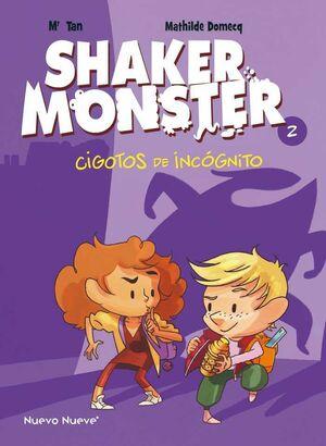 SHAKER MONSTER #02. CIGOTOS DE INCOGNITO