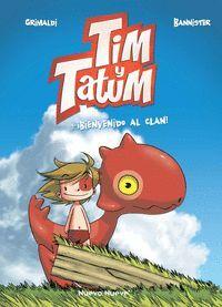 TIM Y TATUM #01. BIENVENIDO AL CLAN