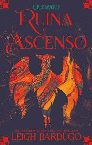 GRISHAVERSE III. RUINA Y ASCENSO (NUEVA EDICION)