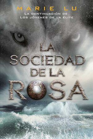 LA SOCIEDAD DE LA ROSA (NUEVA EDICION)