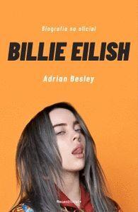 BILLIE EILISH. BIOGRAFIA NO OFICIAL