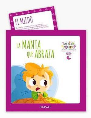 COLECCION UN MUNDO DE EMOCIONES #01. MIEDO - LA MANTA QUE ABRAZA