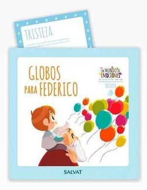 COLECCION UN MUNDO DE EMOCIONES #04. GLOBOS PARA FEDERICO / TRISTEZA