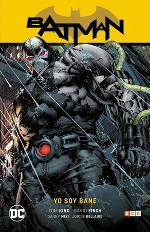 BATMAN SAGA VOL 04. YO SOY BANE (DE TOM KING)