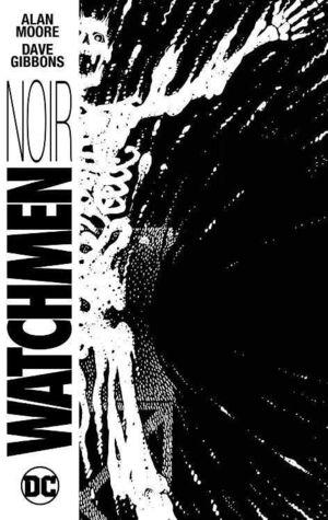 WATCHMEN. EDICION EN BLANCO Y NEGRO