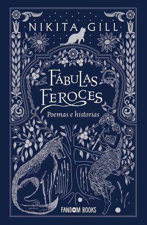 FABULAS FEROCES. POEMAS E HISTORIAS