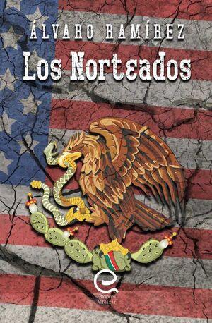 LOS NORTEADOS