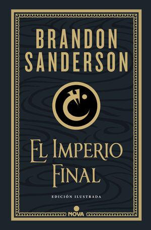 NACIDOS DE LA BRUMA #01. EL IMPERIO FINAL (EDICIÓN ILUSTRADA)
