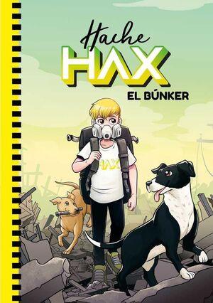 HACHE HAX: EL BUNKER