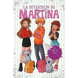 LA DIVERSION DE MARTINA #08. UN VIAJE DEL REVES