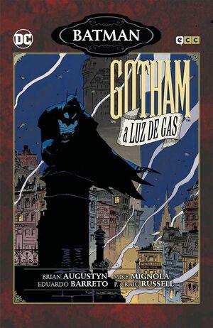 BATMAN: GOTHAM A LUZ DE GAS (NUEVA EDICION)
