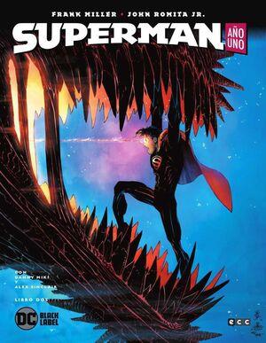 SUPERMAN: AÑO UNO. LIBRO 2