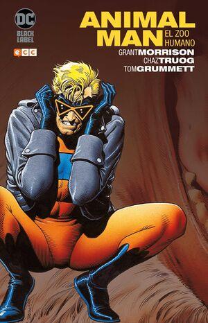 ANIMAL MAN DE GRANT MORRISON #01. EL ZOO HUMANO (NUEVA EDICION)