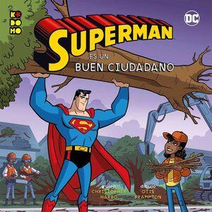 HEROES DC #01. SUPERMAN ES UN BUEN CIUDADANO