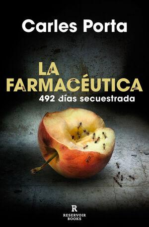 LA FARMACEUTICA. 492 DIAS SECUESTRADA