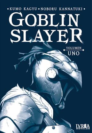 GOBLIN SLAYER #01 (NOVELA)
