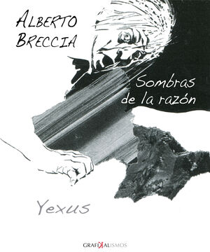 ALBERTO BRECCIA. SOMBRAS DE LA RAZON