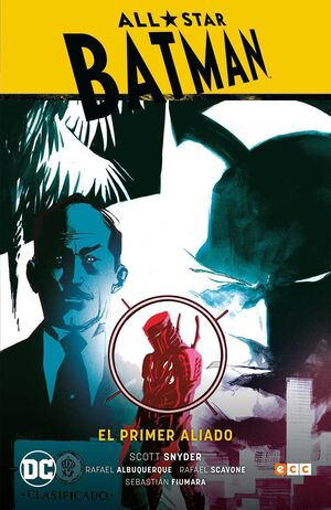 ALL-STAR BATMAN #03.EL PRIMER ALIADO (CARTONE)