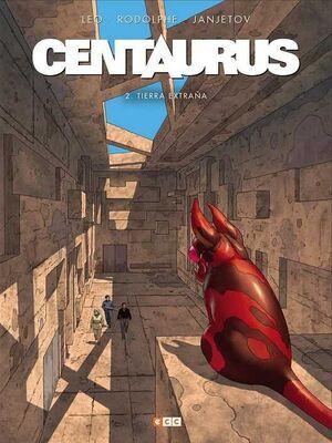 CENTAURUS #02. TIERRA EXTRAÑA