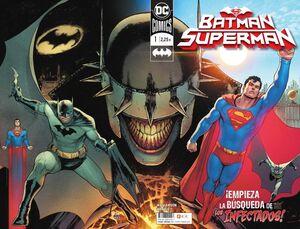 BATMAN / SUPERMAN #001. EMPIEZA LA BUSQUEDA DE LOS INFECTADOS! (GRAPA)