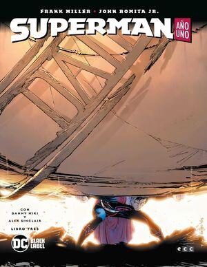 SUPERMAN: AÑO UNO. LIBRO 3