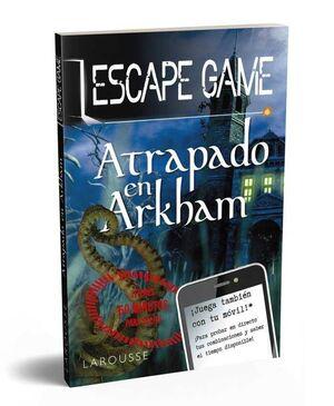 ESCAPE GAME. ATRAPADO EN ARKHAM