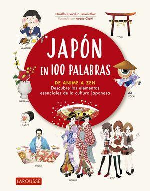 JAPON EN 100 PALABRAS. DE ANIME A ZEN