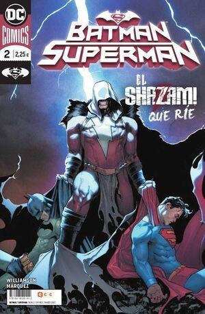 BATMAN / SUPERMAN #002. EL SHAZAM QUE RIE (GRAPA)