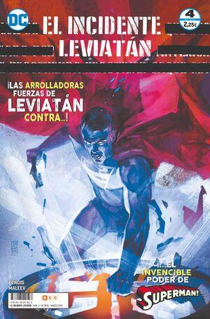 EL INCIDENTE LEVIATAN #04. LAS ARROLLADORAS FUERZAS DE LEVIATAN...!