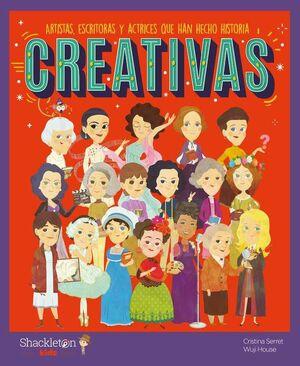 CREATIVAS: ARTISTAS, ESCRITORAS Y ACTRICES QUE HAN HECHO HISTORIA
