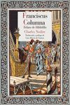 FRANCISCUS COLUMNA. RELATO DE BIBLIOFILO