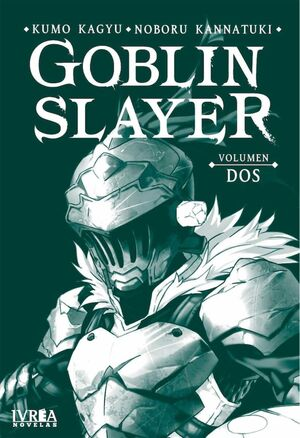 GOBLIN SLAYER #02 (NOVELA)