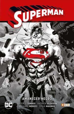 SUPERMAN SAGA VOL. 05. AMANECER NEGRO (RENACIDO - PARTE 2)