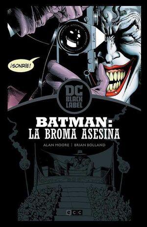 BATMAN: LA BROMA ASESINA 2ª ED (EDICION DC BLACK LABEL)