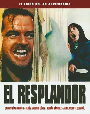 EL RESPLANDOR. EL EL LIBRO DEL 40 ANIVERSARIO