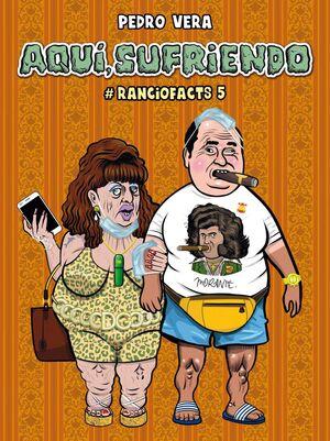 RANCIOFACTS #05 AQUI, SUFRIENDO