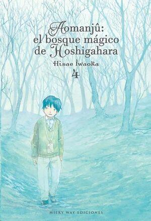 AOMANJU: EL BOSQUE MAGICO DE HOSHIGAHARA #04