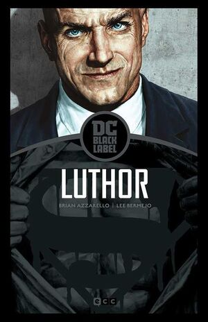 LEX LUTHOR (EDICION BLACK LABEL)