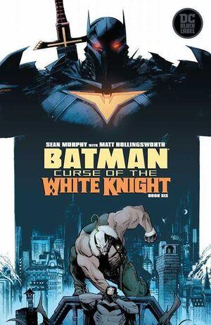 BATMAN: LA MALDICION DEL CABALLERO BLANCO #06