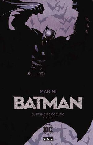 BATMAN: EL PRINCIPE OSCURO. INTEGRAL (SEGUNDA EDICION)
