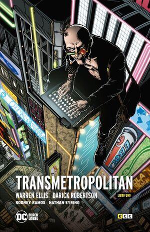 TRANSMETROPOLITAN. LIBRO 01 (ECC - CARTONE)