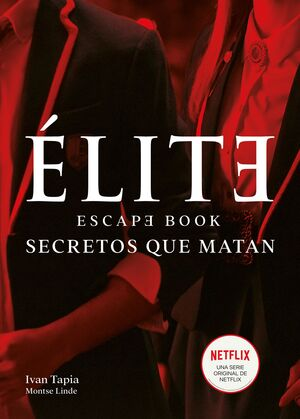 ELITE. ESCAPE BOOK: SECRETOS QUE MATAN